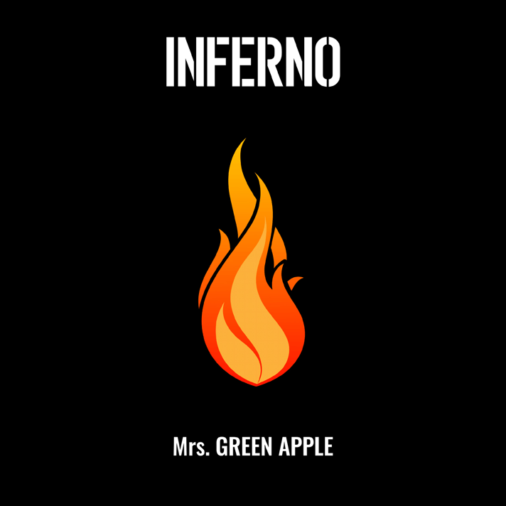 Inferno - Mrs. GREEN APPLE