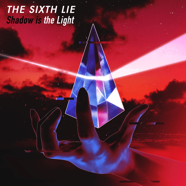 Shadow is the Light - THE SIXTH LIE