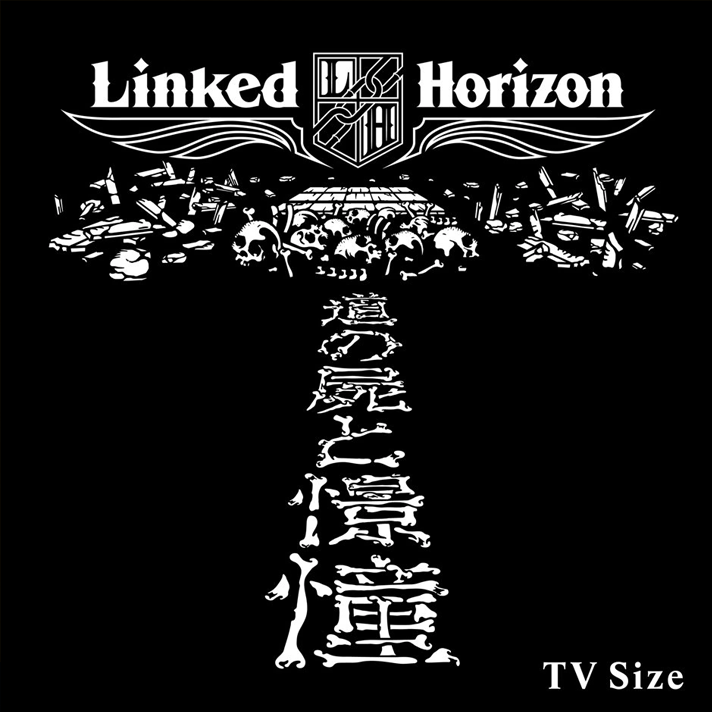 Shoukei to Shikabane no Michi - Linked Horizon