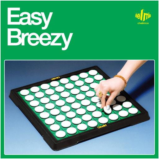 Easy Breezy - chelmico