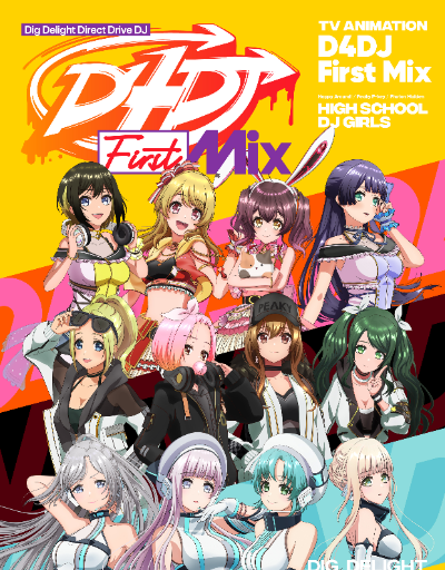 D4DJ First Mix Music Anime of the Year