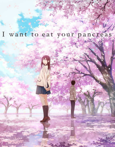 I Want to Eat Your Pancreas Anime Movie of the Year