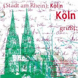 Köln, grüßt dich, grün