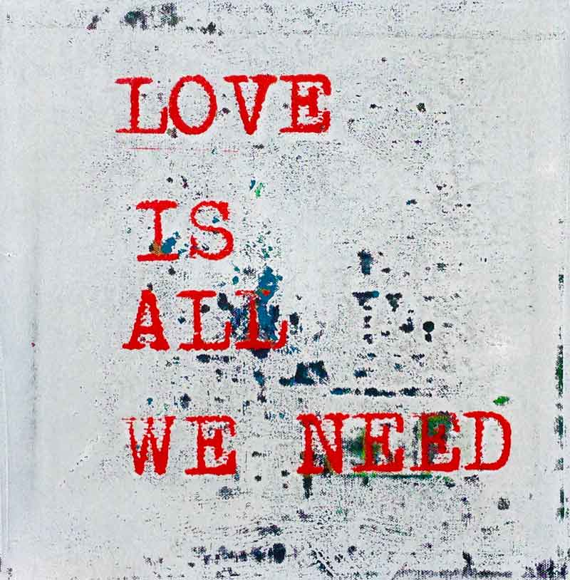 Siebdruck, Love is all we need