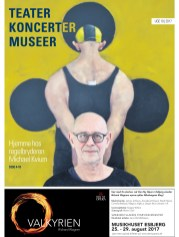Michael Kvium var på forsiden af første udgave af Teater, koncerter, museer, som udkom i foråret 2017. Forsidebillede blev taget af Robert Wengler/JFM