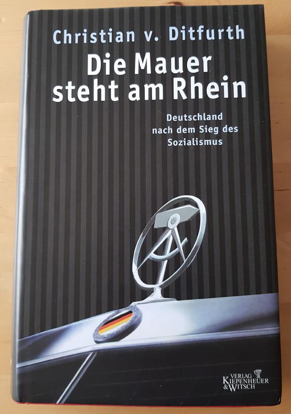 """Buchcover von """"Die Mauer steht am Rhein"""""""