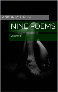Nine Poems: Volume 1