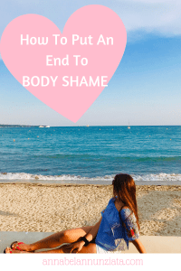 How to Put An End To Body Shame | Annabel Annunziata