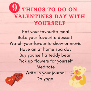How To Spend Valentines Day With Yourself | Things To Do At Home On Valentine's Day