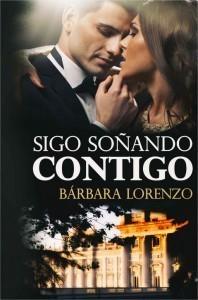 Sigo soñando contigo (Algún día volveré nº 2) eBook Bárbara Lorenzo Amazon.es Tienda Kindle - Mozilla Firefox
