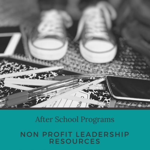 after school programs non profit leadership resources