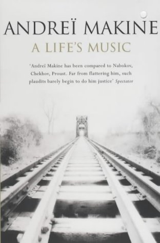 A Life's Music by Andrei Makine
