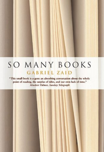 So Many Books by Gabriel Zaid