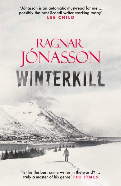 Winterkill (Dark Iceland 6) by Ragnar Jónasson