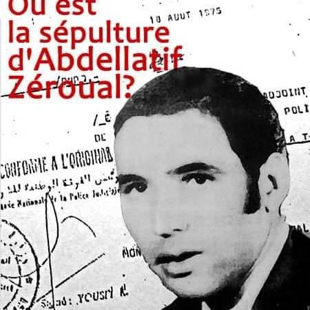لجنة كل الحقيقة حول مصير الشهيد عبد اللطيف زروال: بيـــــــان الذكرى 46 لاستشهاد المناضل عبد اللطيف زروال.