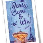 Paris, Clara & Ich