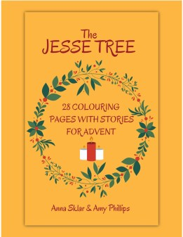 The Jesse Tree - 28 Colouring Pages with Stories for Advent