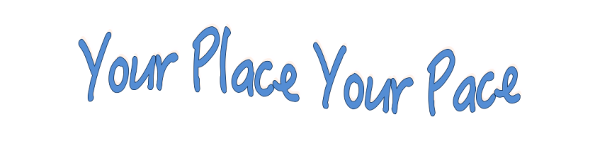 Your Place Your Pace