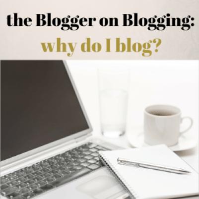 why do I blog?