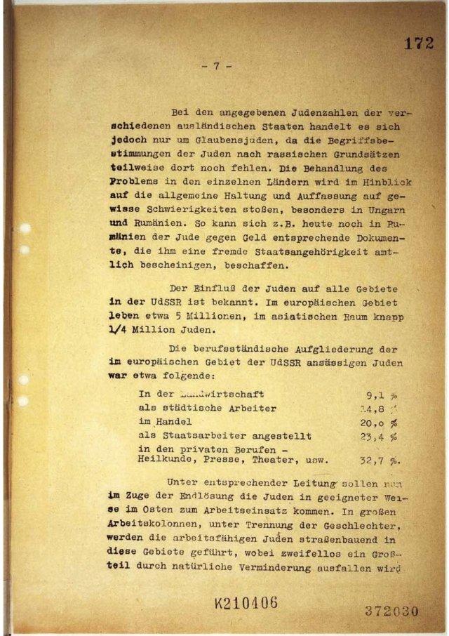 Página del acta de la Conferencia de Wannsee. En la misma está escrito que los judíos serán llevados hacia el este de Europa, bajo el pretexto de la creación de empleo. La mayoría morirá por el trabajo pesado. El resto recibirá «un tratamiento apropiado», en otras palabras, será asesinado.