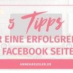 PIMP MY FACEBOOK: 5 TIPPS FÜR EINE ERFOLGREICHE FACEBOOK-SEITE