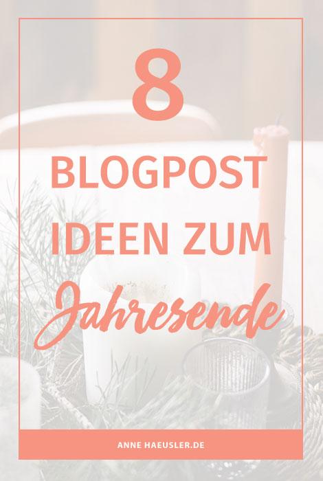 8 BLOGPOST IDEEN ZUM JAHRESENDE ⋆ Anne Häusler