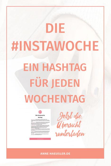 Die Instawoche Ein Hashtag Für Jeden Tag Anne Häusler