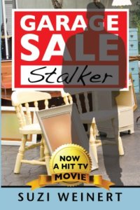Garage Sale Stalker by Suzi Weinert