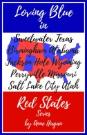 The Loving Blue in Red States Collection