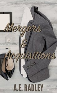 Mergers and Acquisitions by A.E. Radley