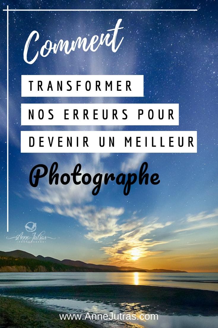 Comment transformer nos erreurs pour devenir un meilleur photographe