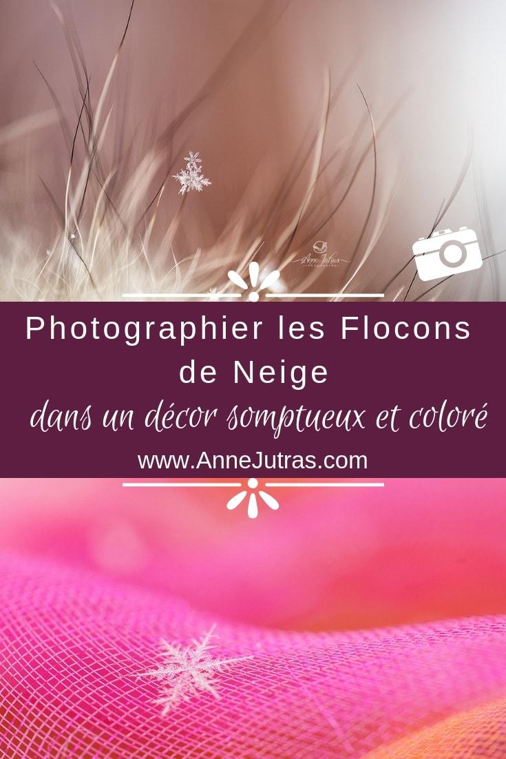 Photographier les Flocons de Neige par Anne Jutras, artiste photographe