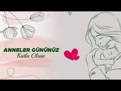 En Güzel Anneler Günü Mesajı Videosu