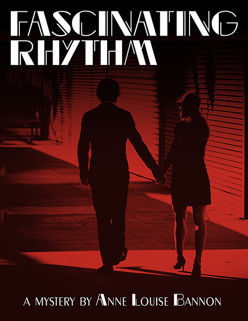 Cover for the mystery novel Fascinating Rhythm by Anne Louise Bannon