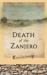 book cover for historical mystery Death of the Zanjero