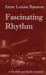 Cover for historical mystery Fascinating Rhythm by Anne Louise Bannon