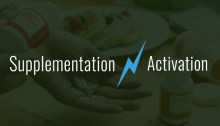 Supplementation Vs Activation