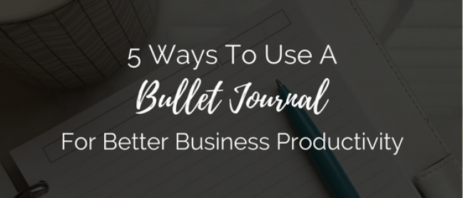 bullet journal for business productivity