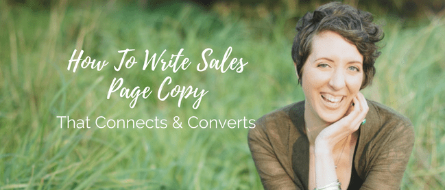 Write sales page copy that connects and converts