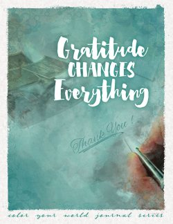 11-Gratitude Changes Everything