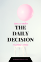 the-daily-decision-2
