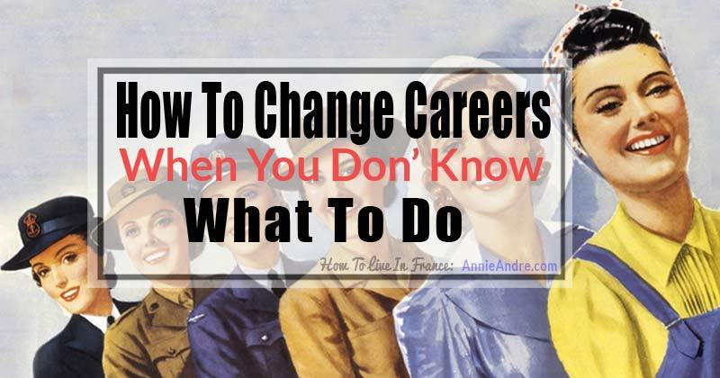 How to change career when you don't know what to do