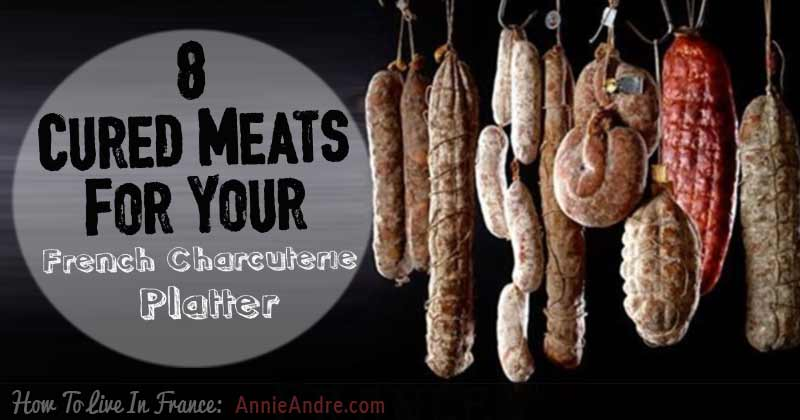 French charcuterie plate ideas- 8 types of cured meats to try