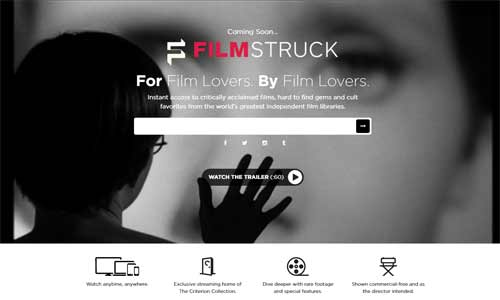 Filmstruck, streaming criterion movies, indie and more for film affecionados