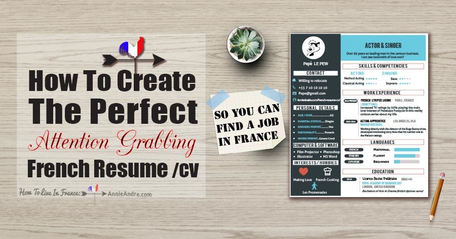 How To create the perfect attention grabbing French CV