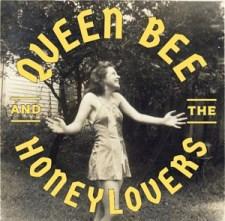 Queen Bee & the Honeylovers