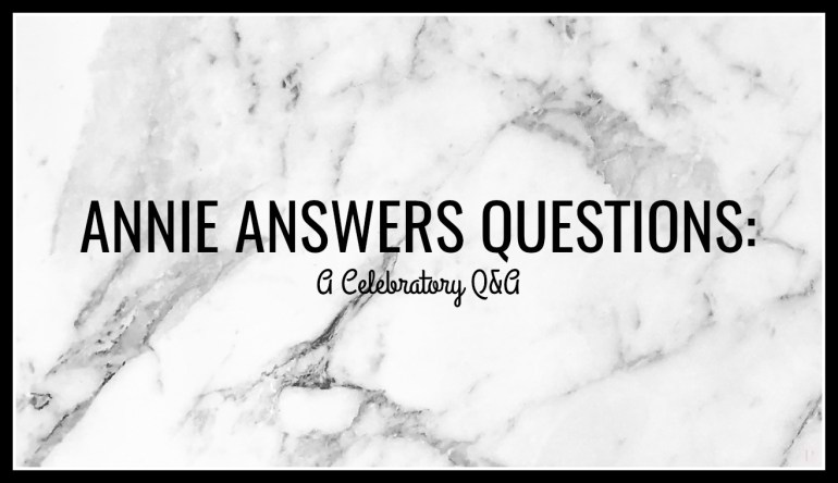 annie answers questions