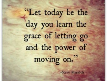 letting go - moving on