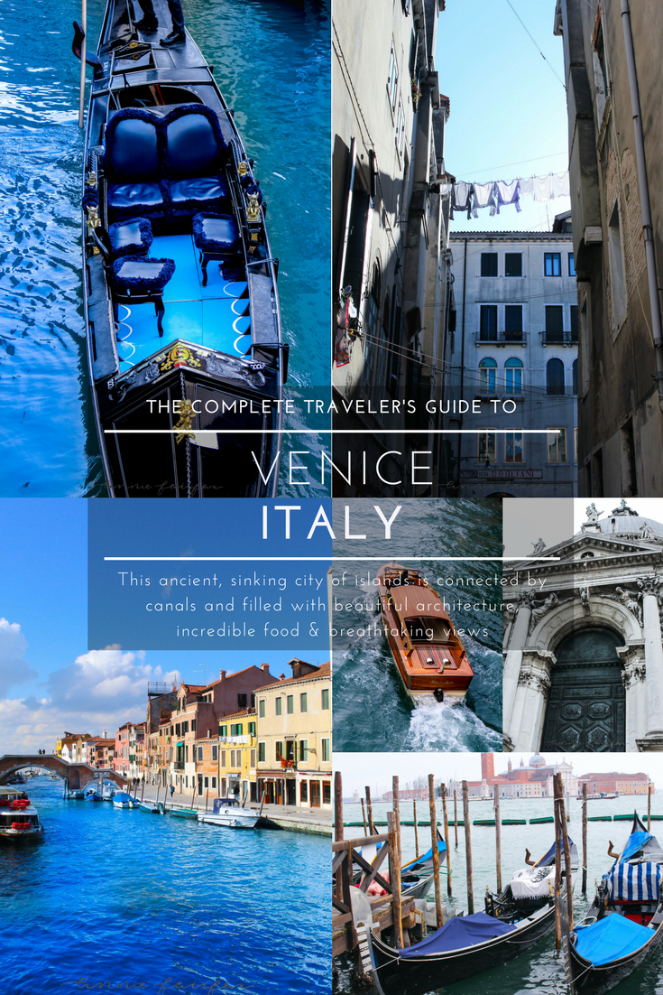 Complete Traveler's Guide to Venice, Italy Sinking City Canals Gondolas Travel Guide Tourism Information