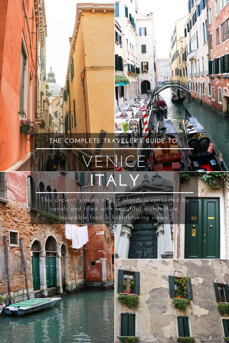 The Complete Traveler's Guide to Venice, Italy